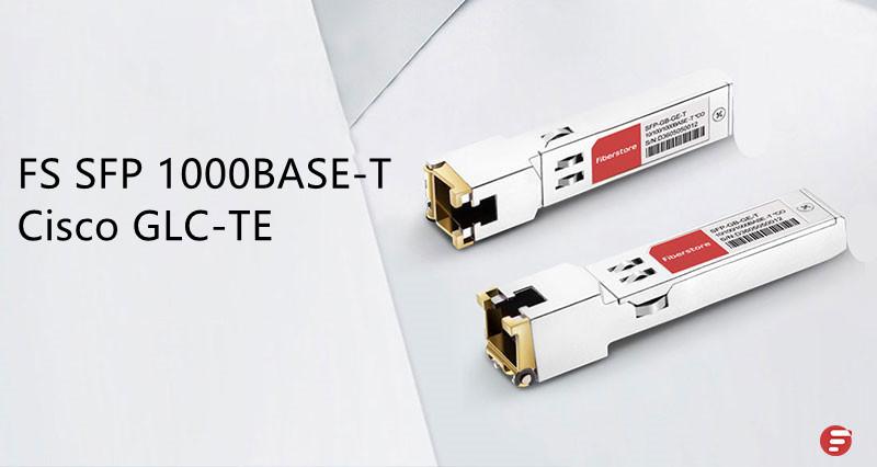 FS 1000BASE-T SFP cisco compatible GLC-T