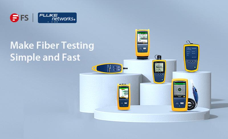 FS introduit les outils de test Fluke pour fibres et cuivre