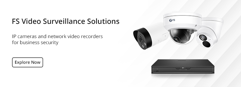 FS video surveillance solutions