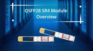 https://media.fs.com/images/community/uploads/post/201910/24/QSFP28-SR4-Module-Overview.jpg