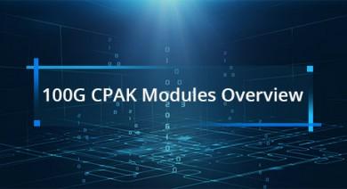 https://media.fs.com/images/community/uploads/post/201910/25/100g-cpak-modules-overviewjpg.jpg