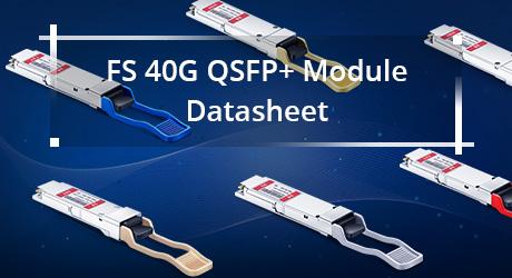 https://media.fs.com/images/community/uploads/post/201912/13/1-fs-40g-qsfp-module-datasheet-0.jpg