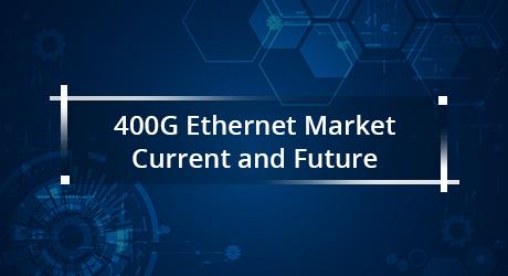 https://media.fs.com/images/community/uploads/post/201912/20/25-400g-ethernet-market-current-and-the-future-9.jpg