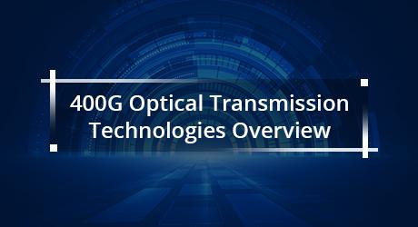 https://media.fs.com/images/community/uploads/post/201912/20/25-400g-optical-transmission-technologies-4.jpg