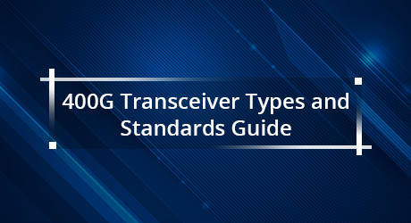 https://media.fs.com/images/community/uploads/post/201912/25/25-400g-transceiver-types-8.jpg