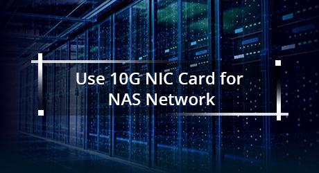 https://media.fs.com/images/community/uploads/post/201912/30/20-10g-nic-card-for-nas-4.png