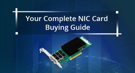 https://media.fs.com/images/community/uploads/post/201912/30/20-nic-card-buying-guide-1.png