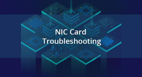 https://media.fs.com/images/community/uploads/post/201912/30/22-nic-card-troubleshoot-7.png