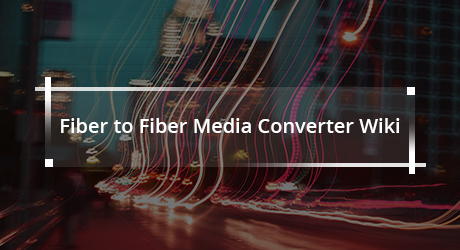 https://media.fs.com/images/community/uploads/post/202001/06/17-fiber-to-fiber-cover-2.jpg