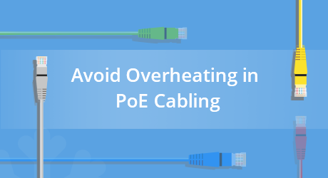https://media.fs.com/images/community/uploads/post/202007/02/24-how-to-avoid-overheating-in-poe-cabling-10.png