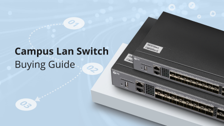 https://media.fs.com/images/community/uploads/post/202107/12/post17-campus-lan-switch-buying-guide-ueavvphq8r.png