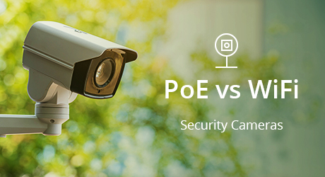 https://media.fs.com/images/community/uploads/post/202107/29/post27-31-poe-vs-wifi-camera-cover-3-lzz2wqyazy.jpg